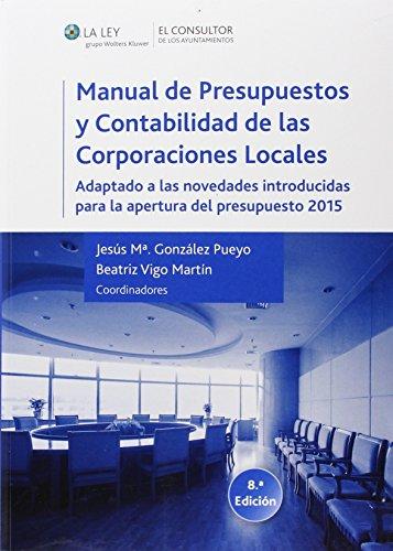 Manual de presupuestos y contabilidad de las corporaciones locales (Paperback): Jesús María ...