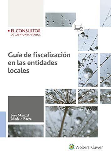 9788470527661: Guía de fiscalización de las entidades locales