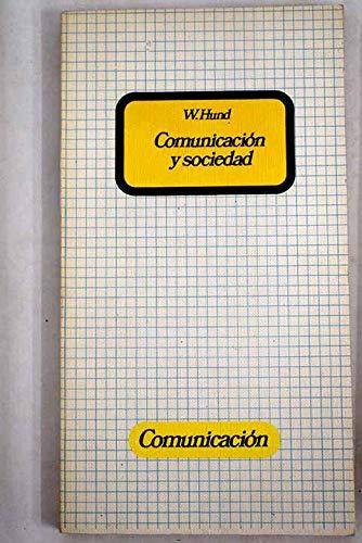 9788470530487: Comunicacion y sociedad
