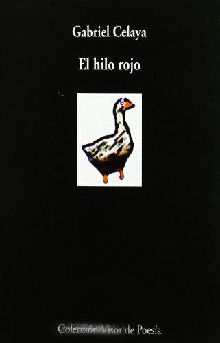 9788470531781: El hilo rojo (Colección Visor de poesía ; 79) (Spanish Edition)