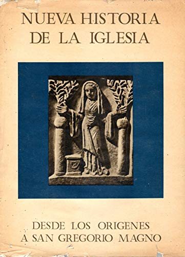 9788470570384: NUEVA HISTORIA DE LA IGLESIA - TOMO I