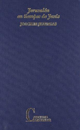 9788470572098: Jerusalén en tiempos de Jesús. Estudio económico y social del mundo del Nuevo Testamento