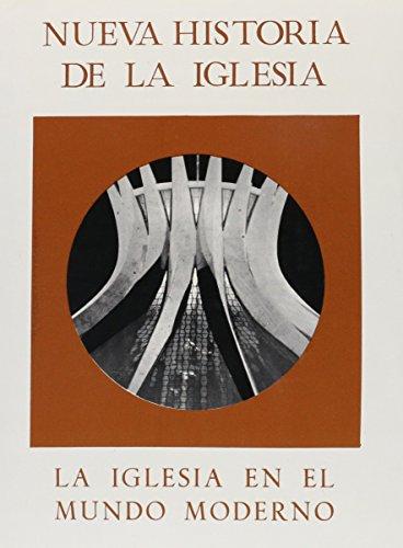 NUeva historia de la Iglesia. Tomo V. La Iglesia en el Mundo Moderno - L. J. Rogier (Dir) - R. Aubert - J. Bruls - P.E. Crunican - J. Tracy Ellis - J. Hajjar - F. B. Pike