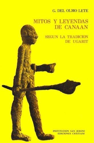 9788470572975: Mitos y leyendas de Canaán según la traducción de Ugarit