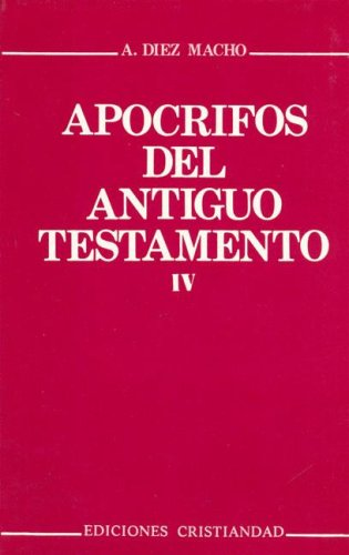 9788470573538: Apocrifos del antiguo testamento.;t. 4