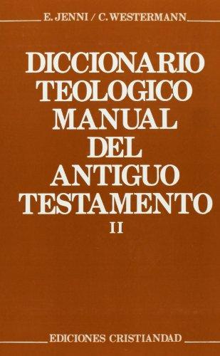 9788470573712: Diccionario teológico manual del Antiguo Testamento. Tomo II