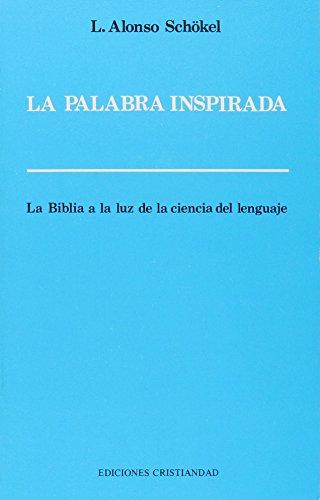 9788470573934: Palabra inspirada, la : la Biblia a la luz de la ciencia