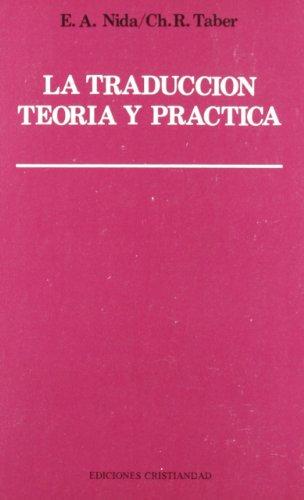 9788470573972: Traduccion, la : teoria y practica