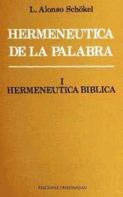 9788470574016: HERMENEUTICA DE LA PALABRA. I. BIBLICA.