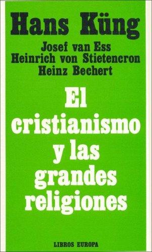 9788470574108: Cristianismo y las grandes religiones, el