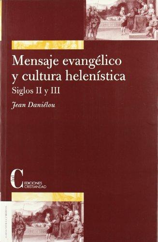 9788470574597: MENSAJE EVANGELICO Y CULTURA HELENISTICA - SIGLOS II Y III