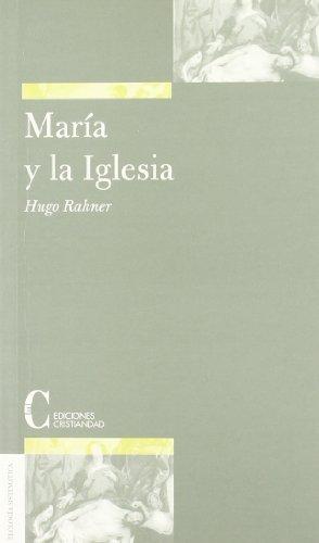 9788470574634: María y la Iglesia