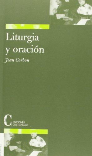 9788470574870: Liturgia y oracion