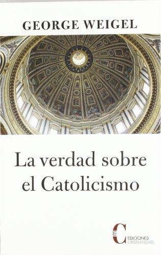 9788470575631: La verdad sobre el catolicismo