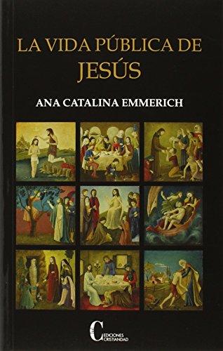 9788470576058: Vida publica De Jesus, La. (Cristiandad) (Obras Selectas Y Homenajes)