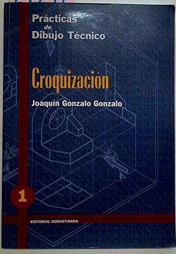9788470631221: CROQUIZACION-1 PRACTICAS DE DIBUJO TECNI