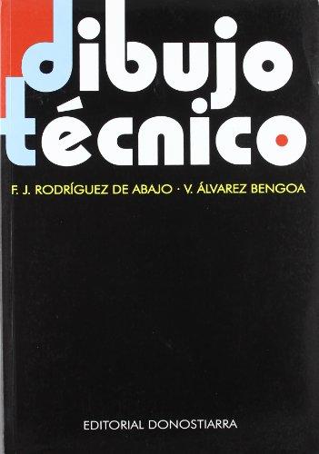 Dibujo Tecnico,: Alvarez de Bengoa,