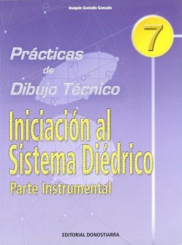 9788470631382: P.D.T. Nº 7: Iniciación al sistema diédrico. Parte instrumental.