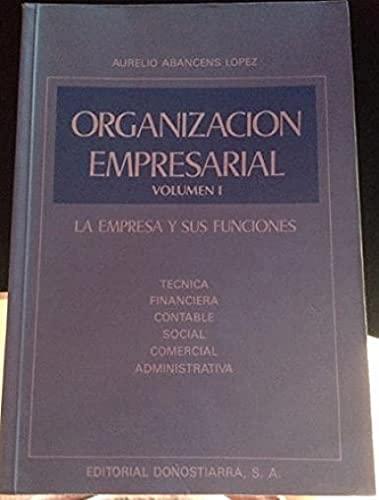 9788470631566: Organizacion empresarial tomo I empresa y sus funciones