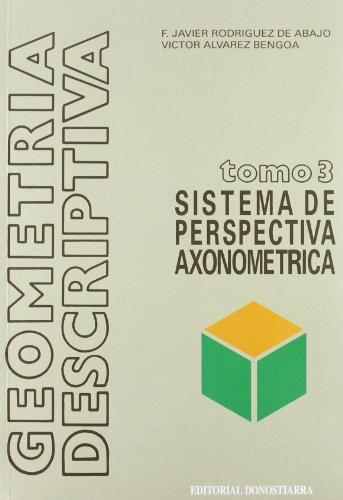 Sistema axonométrico (Paperback): F. Javier .