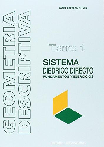9788470631979: Geometría descriptiva: Sistema Diédrico Directo.