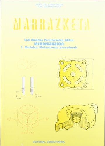 9788470632853: Marrazketa. Mekanizazioa: Erdi Mailako Prestakuntza Zikloak.