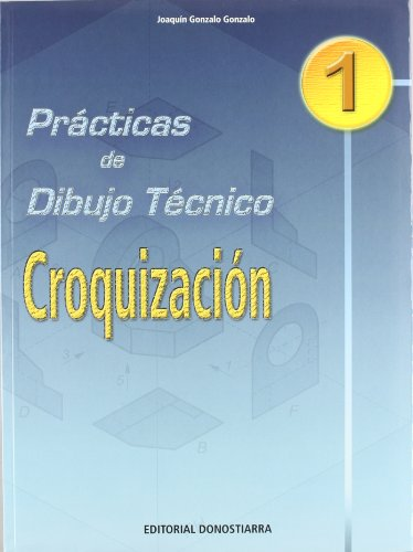 9788470633058: Prácticas de dibujo técnico n 1 : croquización