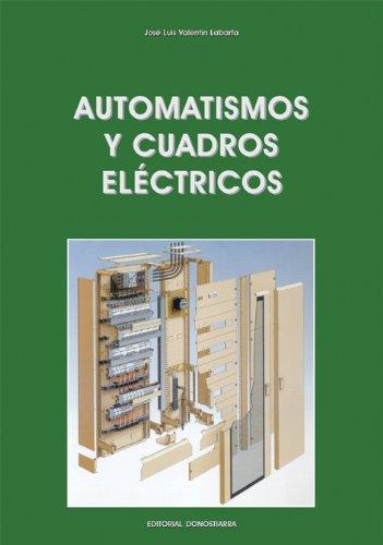 9788470633287: Automatismos y Cuadros Eléctricos: C.F. de Grado Medio.