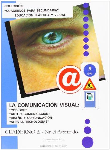 9788470633416: La comunicación visual. Cuaderno II. - 9788470633416