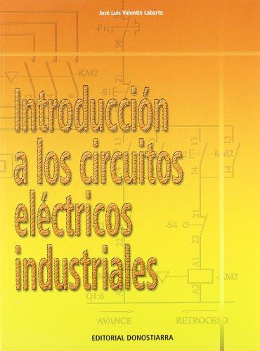 9788470633492: Introducción a los circuitos eléctricos industriales.
