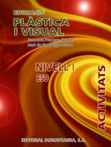 9788470633591: Educació plàstica i visual. Nivell I. ESO. Activitats. - 9788470633591