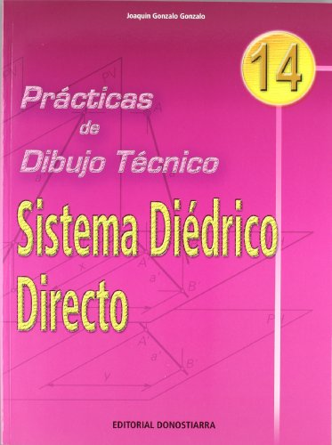 9788470633805: P.D.T. Nº 14: Sistema diédrico directo