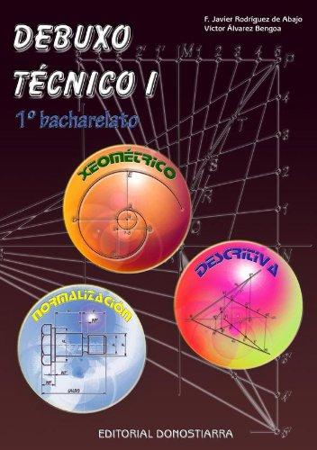 9788470633829: Debuxo Técnico I: 1º Bacharelato (Edición 2008) - 9788470633829