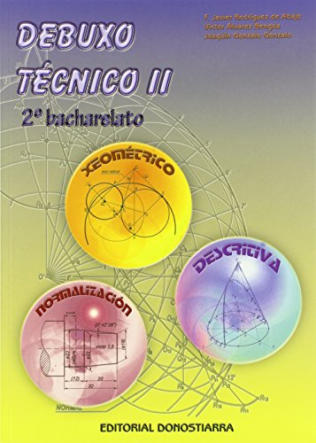 9788470633973: Debuxo Tecnico II - 2º Bacharelato - 9788470633973