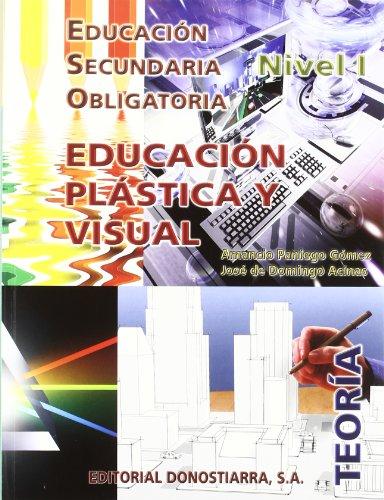 9788470634123: Educación Plástica y Visual. Nivel I. Teoría - 9788470634123