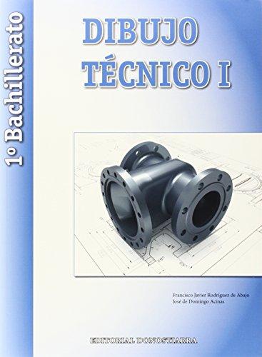 9788470634949: Dibujo Técnico I - 1º Bachillerato - 9788470634949