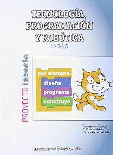 9788470635076: TECNOLOGIA PROGRA.ROBOTICA 1ºESO MADRID 15 INVENT.DONTEC31ES