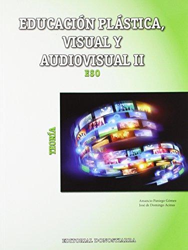 9788470635182: Educación Plástica, Visual y Audiovisual II - Teoría - 9788470635182