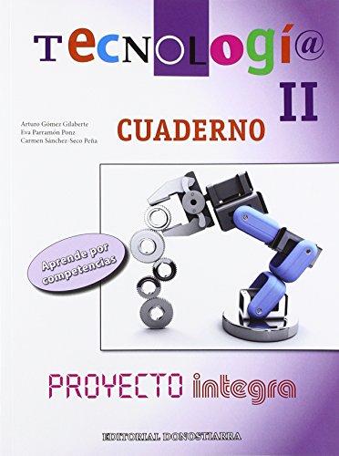 Tecnología II : cuaderno : proyecto integra: Arturo . .