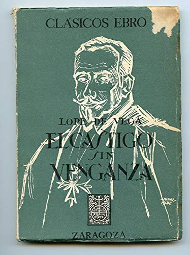 El Castigo sin Venganza.: Vega, Lope de
