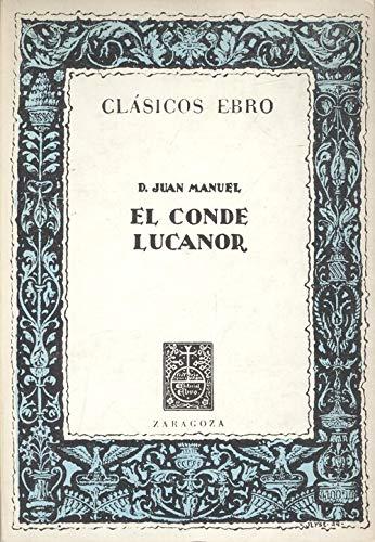 9788470640827: EL CONDE LUCANOR