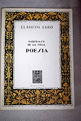 Poesia Octava Edicion, Ilustrada (Biblioteca Clasica Ebro: De La Vega,