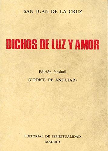 9788470680861: Dichos de luz y amor: (códice de Andujar) (Spanish Edition)