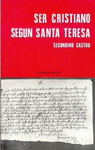 9788470681387: Ser cristiano según Santa Teresa : teología y espiritualidad