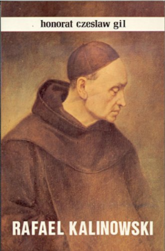 Vida y semblanza de San Rafael Kalinowski: Czeslaw Gil, Honorat