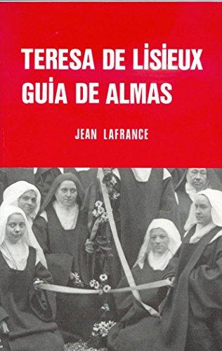 9788470681707: TERESA DE LISIEUX, GUÍA DE ALMAS (Ensayo de pedagogía teresiana)
