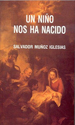 Un niño nos ha nacido: Muñoz Iglesias, Salvador