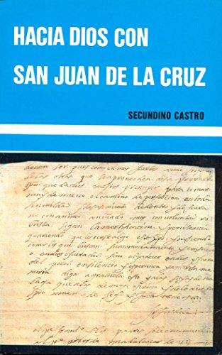 9788470683244: Hacia Dios con san Juan de la Cruz