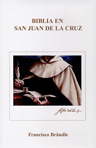 9788470683329: Biblia en san Juan de la Cruz