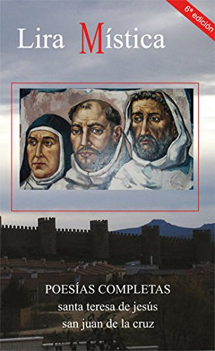 9788470683930: Lira mística. Poesías completas de santa Teresa y san Juan de la Cruz